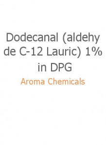 Dodecanal (aldehyde C-12 Lauric) 1% in DPG