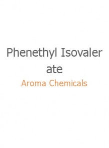 Phenethyl Isovalerate