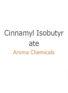 Cinnamyl Isobutyrate