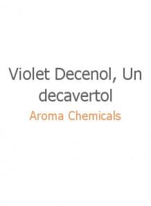 Violet Decenol, Undecavertol