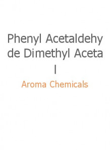 Phenyl Acetaldehyde Dimethyl Acetal