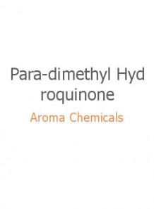 Para-dimethyl Hydroquinone