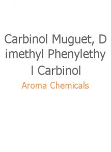 Carbinol Muguet, Dimethyl Phenylethyl Carbinol