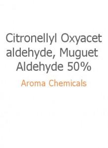 Citronellyl Oxyacetaldehyde, Muguet Aldehyde 50%