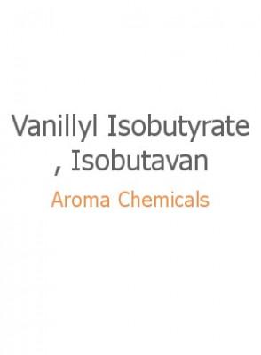 Vanillyl Isobutyrate, Isobutavan