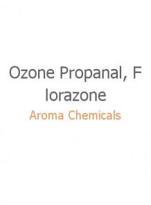 Ozone Propanal, Florazone