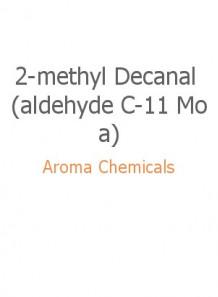 2-methyl Decanal (aldehyde C-11 Moa)