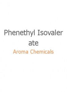 Phenethyl Isovalerate