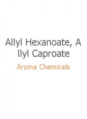 Allyl Hexanoate, Allyl Caproate, FEMA 2032