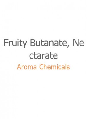 Fruity Butanate, Nectarate