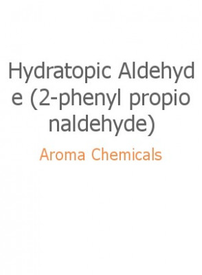 Hydratopic Aldehyde (2-phenyl propionaldehyde)