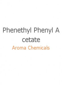 Phenethyl Phenyl Acetate