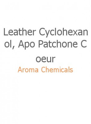 Leather Cyclohexanol, Apo Patchone Coeur
