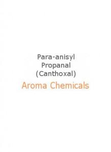 Para-anisyl Propanal (Canthoxal)