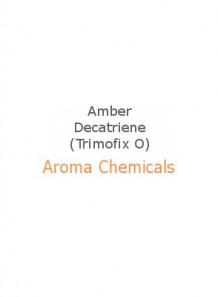 Amber Decatriene (Trimofix O)