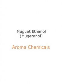 Muguet Ethanol (Mugetanol)