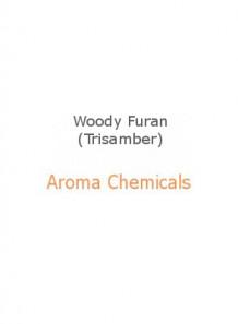 Woody Furan (Trisamber)